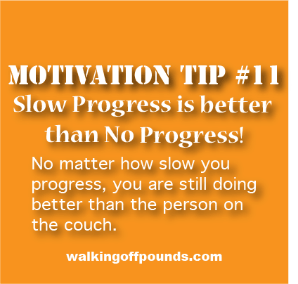 motivation tip - Slow is Progress