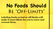 Weight Loss Tip - No Off-limit Foods