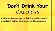 Weight Loss Tip - Don't Drink Your Calories