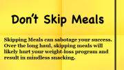 Weight Loss Tip - Don't Skip Meals