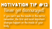 Motivation Tip - Never Get Discouraged