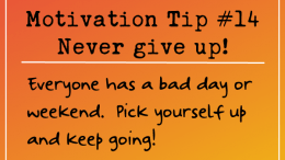 Motivation Tip - Never Give Up