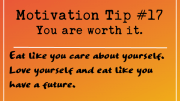 Motivation Tip - You are worth it