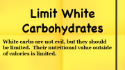 Weight Loss Tip - Limit White Carbohydrates