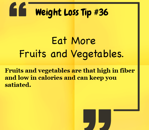 Weight Loss Tip - Eat More fruits and Vegetables