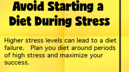 Weight Loss Tip 45 - Avoid Starting a Diet During Stress