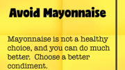 Weight Loss Tip 48 - Avoid Mayonnaise