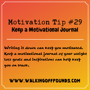Motivation Tip 29 - Keep a Motivational Journal