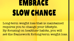 Weight Loss Tip 54 - Embrace Slow Change