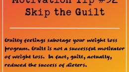 Motivation Tip 32 - Skip the Guilt