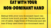 Weight Loss Tip 71 - Eat With Your Non-dominant Hand