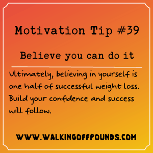 Motivation Tip 39 - Believe you can do it