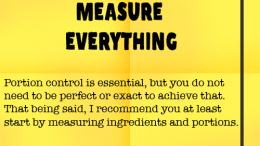 Weight Loss Tip 78 - Measure Everything