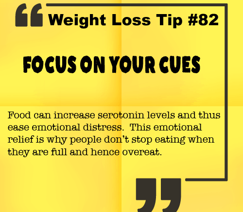 Weight Loss Tip 82 - Focus on your cues