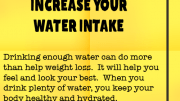 Weight Loss Tip 91 - Increase Your Water Intake