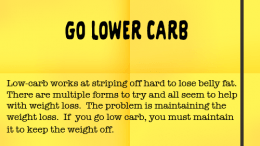 Weight Loss Tip 103 - Go lower Carb