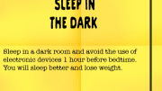 Weight Loss Tip 95 - Sleep in the Dark