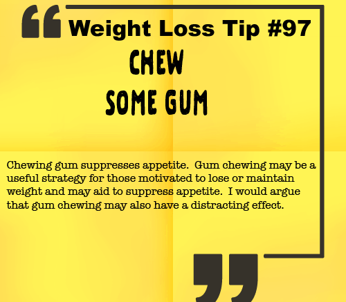 Weight Loss Tip 97 - Chew Some Gum