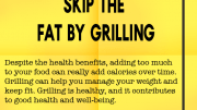 Weight loss tip 126 - Skip the fat by grilling