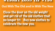 Weight Loss Tip 136 - Get rid of those old clothes