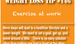 Weight loss tip 146 - Exercise at work