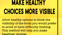 Weight loss tip 120 - Make Healthy Choices More Visible