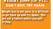 Weight loss tip 137 - Dont quit, try again