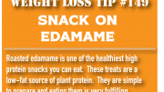 Weight loss tip 149 - Snack on edamame