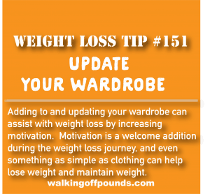 Weight Loss Tip 151 - update your wardrobe