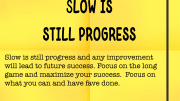 Weight loss tip 158 - Slow is still progress