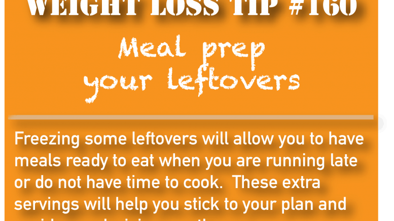 Weight loss tip 160 - Meal prep your leafovers