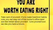 Weight Loss Tip 168 - You are worth eating right