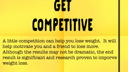 Weight Loss Tip 171 - get competitive