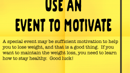 Weight Loss Tip 172 - Use an event to motivate