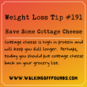 Weight Loss Tip 191 - Have Some Cottage Cheese