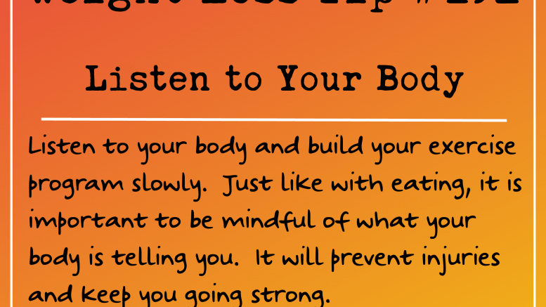 Weight Loss Tip 192 - Listen to your body