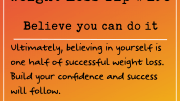 Weight Loss Tip 190 - Believe you can do it