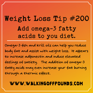 Weight Loss Tip 200 - Add omega-3 fatty acids