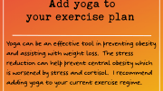 Weight Loss Tip 210 - Add yoga to your exercise plans