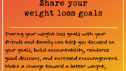 Weight Loss Tip 213 - Share your weight loss goals