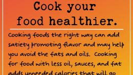 Weight Loss Tip 217 - Cook your food healthier