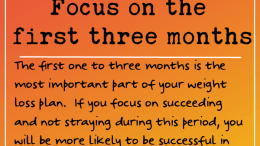 Weight Loss Tip 238- Focus on the first three months