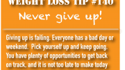 Weight loss tip 140 - Never give up